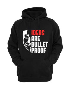 Ideas are Bullet Proof Hoodie - Badtamees