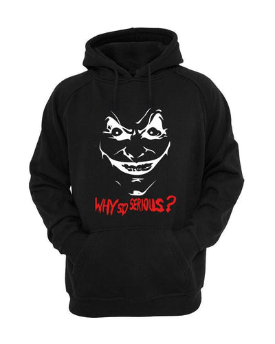 Joker why so serious Hoodie - Badtamees