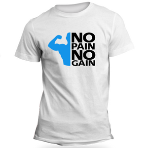 No Pain No Gain White T-Shirt - Badtamees