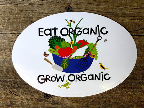 Vinyl Sticker - EAT ORGANIC, GROW ORGANIC