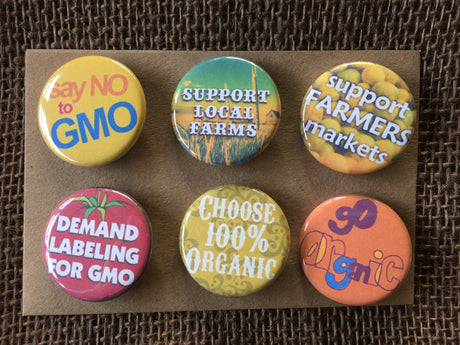Supporting small local farms, organic, non-GMO, famers markets buttons.