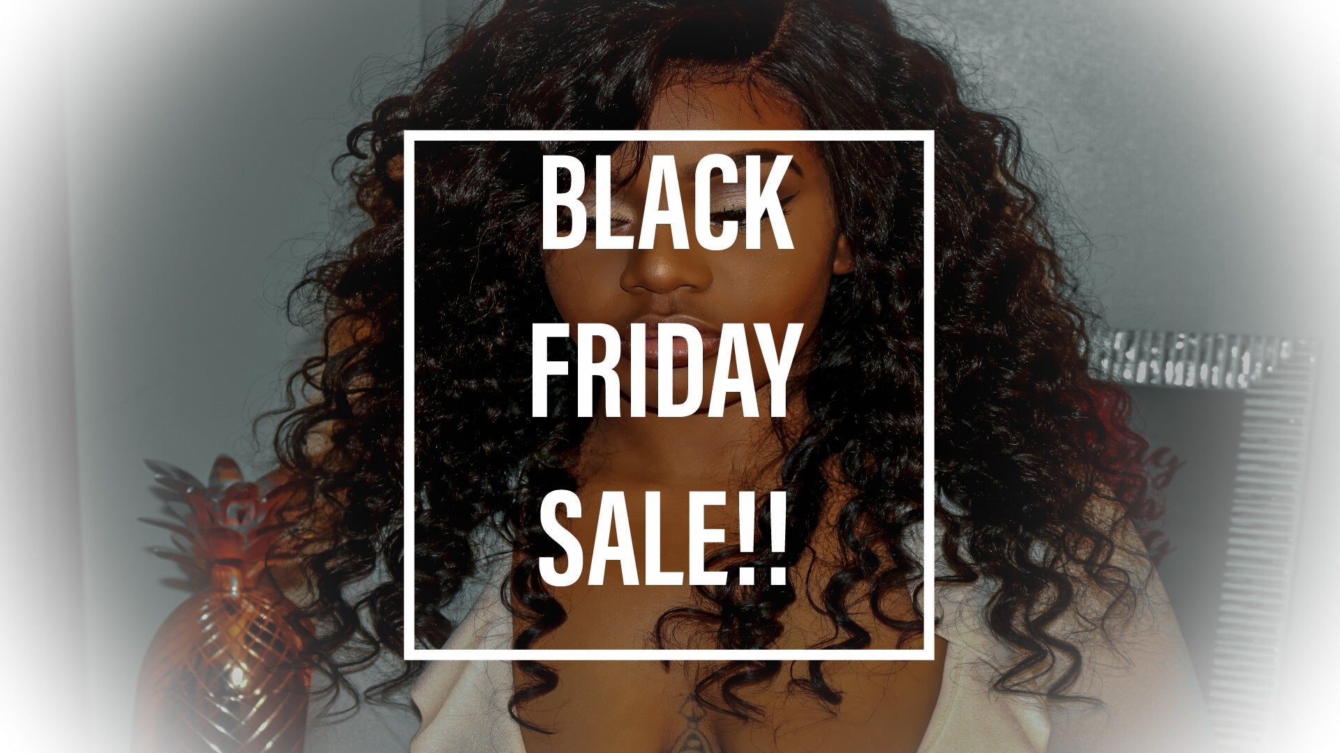 Black Friday Cyber Monday SALES!!