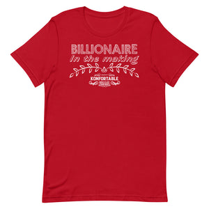 Billionaire in the Making, Tee