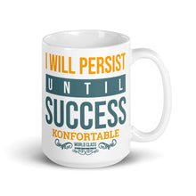 I Will Persiste, Until Success
