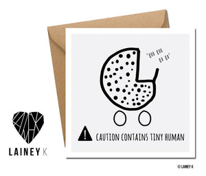 Caution Contains Tiny Human New Baby Card