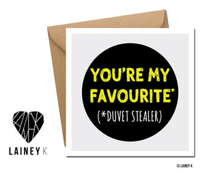 You're My Favourite Duvet Stealer Card