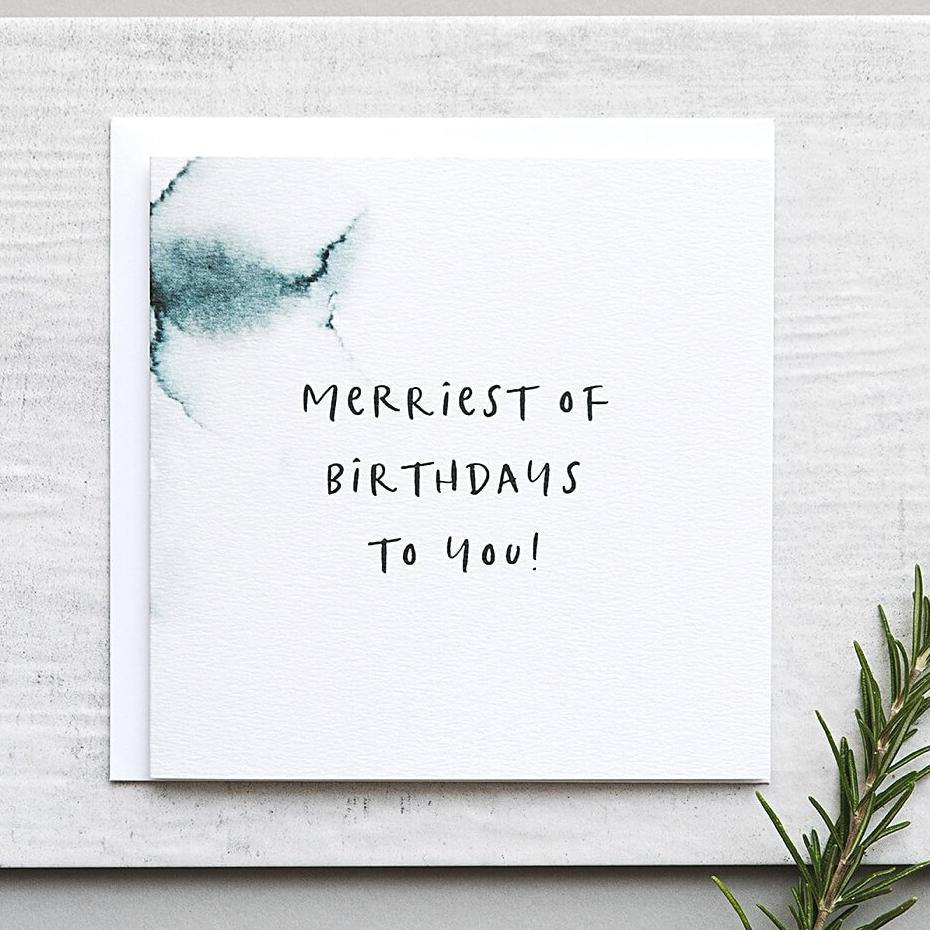 Merriest of Birthdays To You! Birthday Card