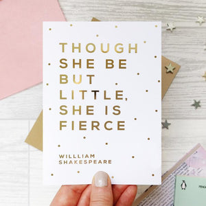 Though She But Little Card