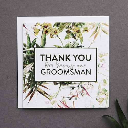 Thank You For Being My Groomsman Wedding Card
