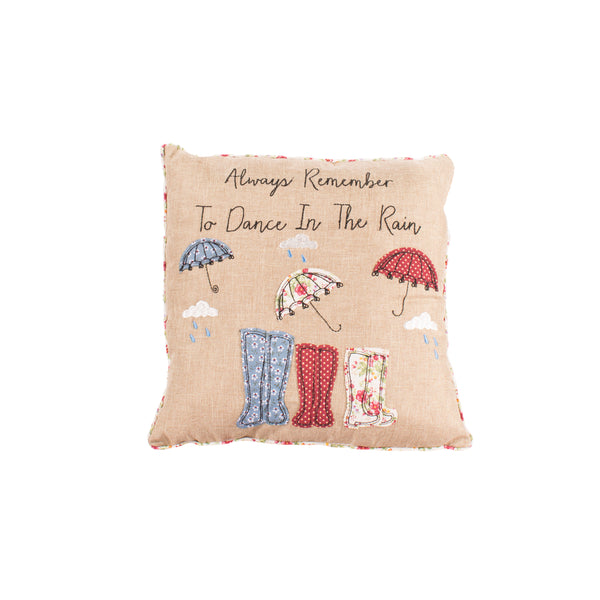 'Always Remember To Dance In The Rain' Rainy Days Cushion