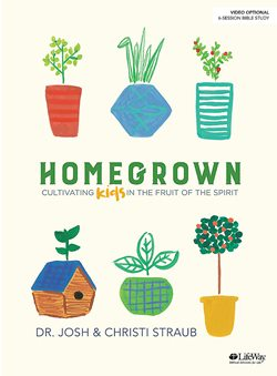 Homegrown - Bible Study Book - 9781535950152