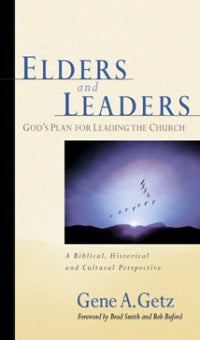 Elders & Leaders - 080241057X