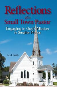 Reflections of a Small Town Pastor - 9780911802887