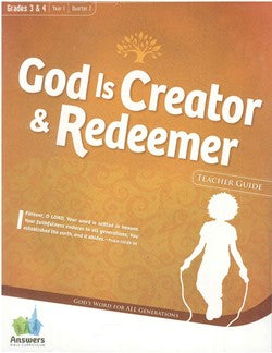 ABC God is Creator & Redeemer Grades 3&4 Teacher Guide - Y1-Q2 - 15-2-013