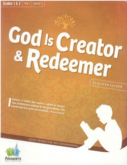 ABC God is Creator & Redeemer Grades 1&2 Teacher Guide - Y1-Q2 - 15-2-007