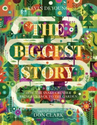 The Biggest Story - 9781433542442