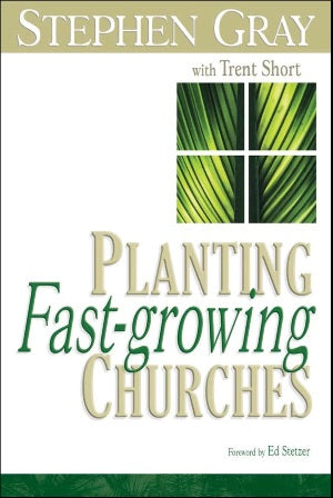 Planting Fast Growing Churches - 9781889638690