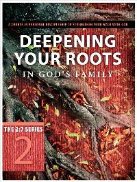 Deepening Your Roots in God's Family, Revised - 9781615216383