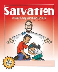SALVATION - A BIBLE STUDY WORKBOOK FOR KIDS - 9781600661983