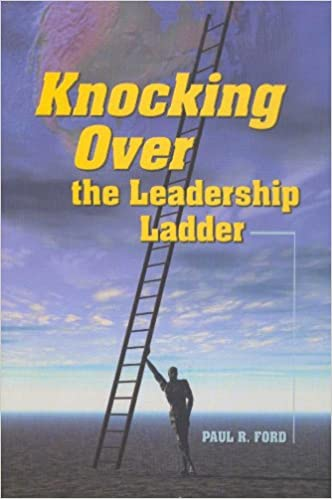 Knocking Over the Leadership Ladder - 1889638587