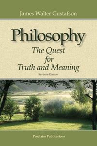 Philosophy - The Quest for Truth and Meaning - 9780984917525