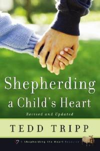 Shepherding a Child's Heart - 966378601