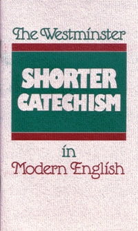 Westminster Shorter Catechism - 9780875525488