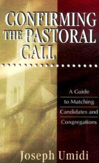 Confirming the Pastoral Call - 825439027