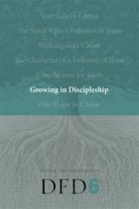 Growing in Discipleship (DFD 6) - 1600060099