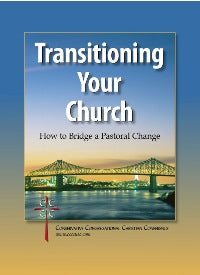 Transitioning Your Church - 9780983645221