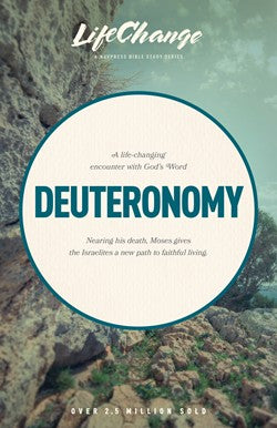 Deuteronomy - Life Change Bible Study
