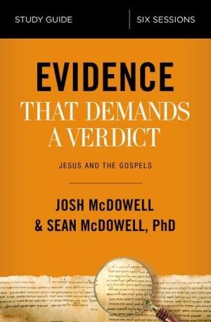 Evidence That Demands a Verdict Study Guide - 9780310096726