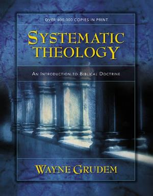 Systematic Theology - 310286700