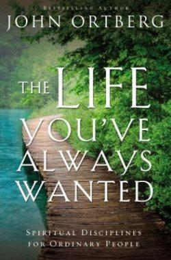 The Life You've Always Wanted - Required for Bk 2 - 9780310342076