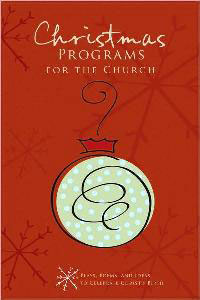 Christmas Programs for the Church - 9780784722657