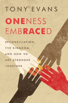 Oneness Embraced - 9780802412669