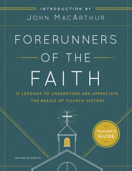 Forerunners of the Faith - Teacher's Guide - 9780802419774