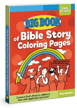 Big Book of Bible Story Coloring Pages for Early Childhood - 9780830772322