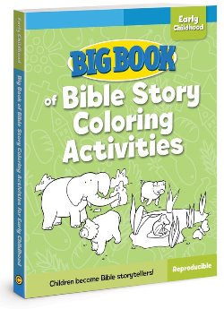 Big Book of Bible Story Coloring Activities for Early Childhood - 9780830772346