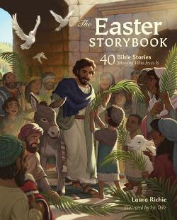 The Easter Storybook - 9780830778607
