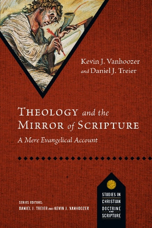 Theology and the Mirror of Scripture - 9780830840762
