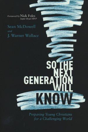 So the Next Generation Will Know - 9781434712288