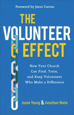 The Volunteer Effect - 9781540900418