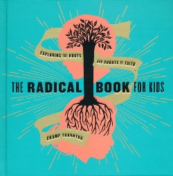 The Radical Book for Kids - 9781942572718