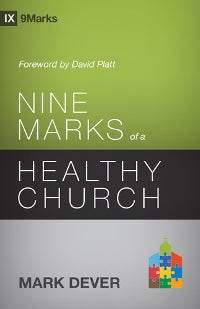 Nine Marks of a Healthy Church - 9781433539985