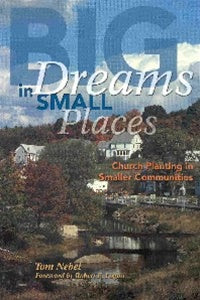 Big Dreams in Small Places - 1889638285