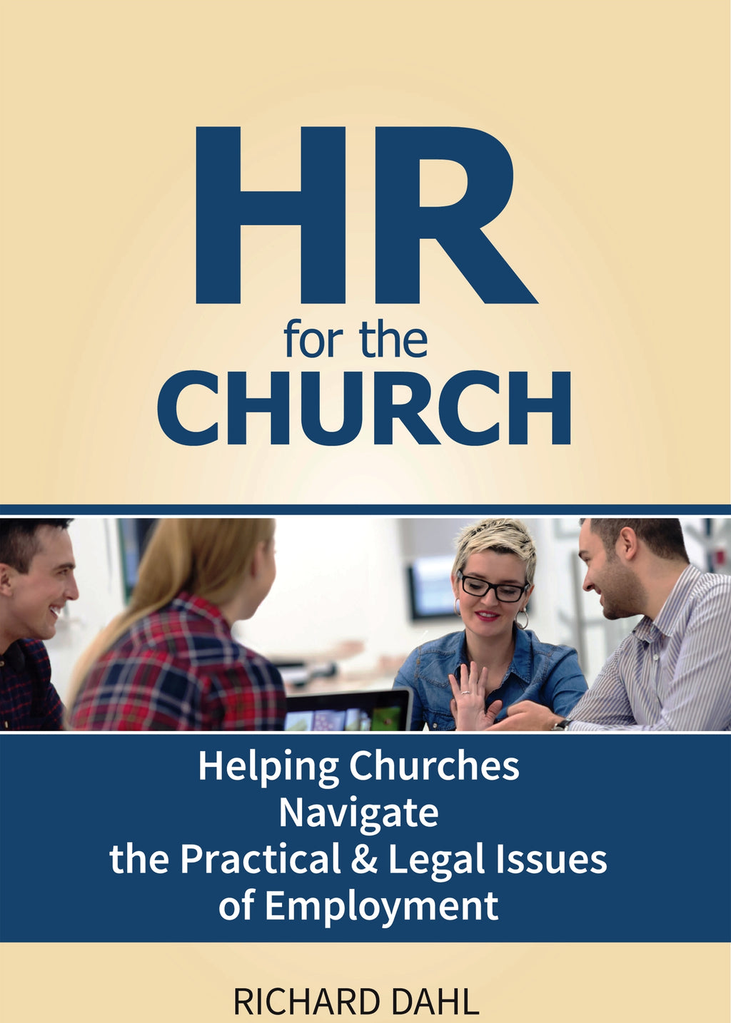 HR for the Church - Helping Churches Navigate the Practical & Legal Issues of Employment