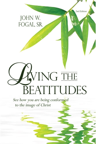 Living The Beatitudes - 2nd Edition