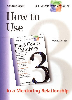 How toe Use the 3 Colors of Ministry in a Mentoring Relationship - 1889638242