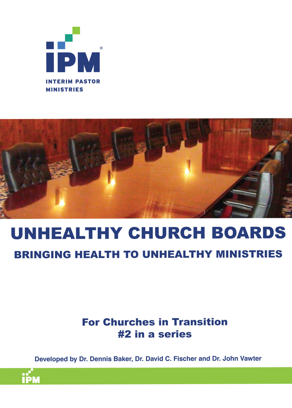 Unhealthy Church Boards - UCB